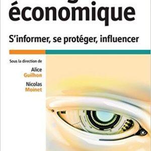 «Intelligence économique – S'informer, se protéger, influencer», un nouveau manuel très complet
